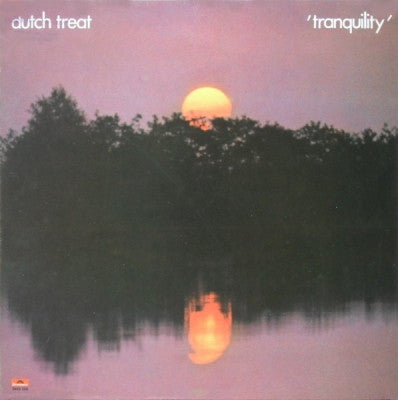 DUTCH TREAT - Tranquility