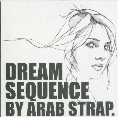 ARAB STRAP - Dream Sequence / Dead Air
