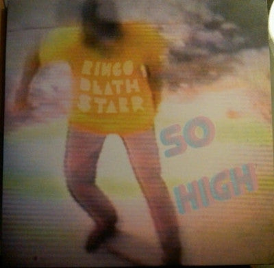 RINGO DEATHSTARR - So High