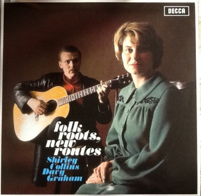 SHIRLEY COLLINS & DAVEY GRAHAM - Folk Roots, New Roots