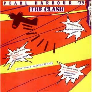 THE CLASH - Pearl Harbour '79 (The Clash)