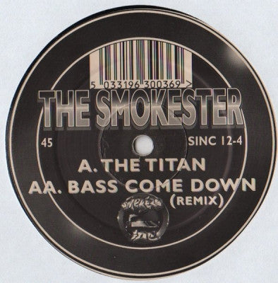 THE SMOKESTER - The Titan / Bass Come Down (Remix)