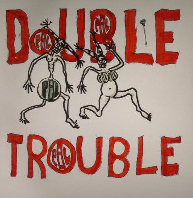 PUBLIC IMAGE LIMITED - Double Trouble