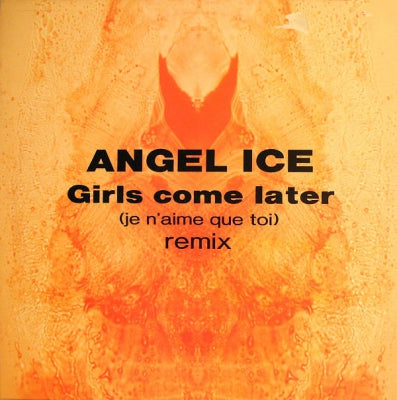 ANGEL ICE - Girls Come Later