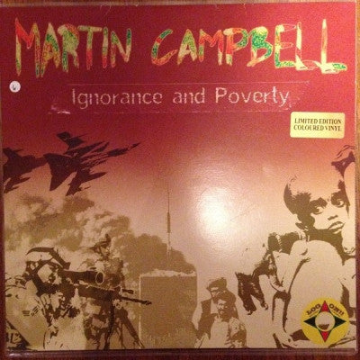 MARTIN CAMPBELL & HI TECH ROOTS DYNAMICS - Ignorance & Poverty / Famine