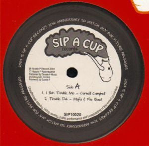 CORNELL CAMPBELL / THE SIP-A-CUP ALL STARS - Nuh Trouble Me / Skanking On The Riverbank