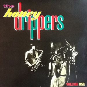 THE HONEY DRIPPERS - The Honeydrippers, Volume 1