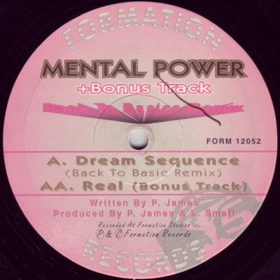MENTAL POWER - Dream Sequence (Back 2 Basics Remix) / Real