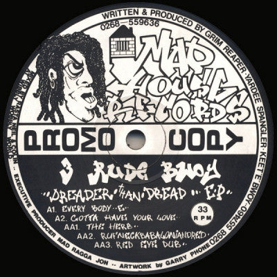 3 RUDE BWOY - Dreader Than Dread EP
