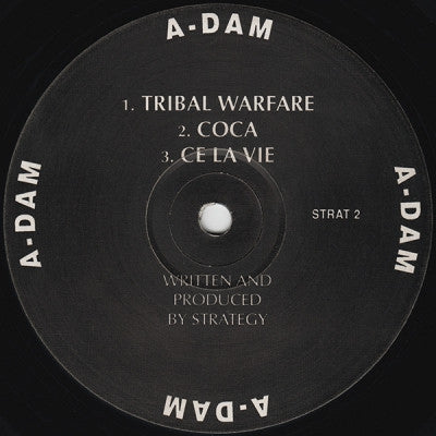 A-DAM - Tribal Warfare / Coca / Ce La Vie