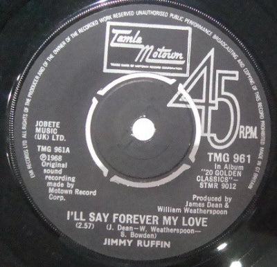 JIMMY RUFFIN - It's Wonderful (To Be Loved By You) / I'll Say Forever My Love