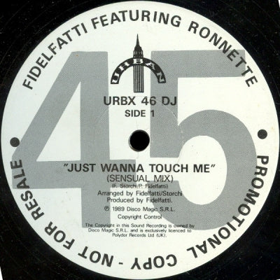 FIDELFATTI feat. RONNETTE - Just Wanna Touch Me / Experience