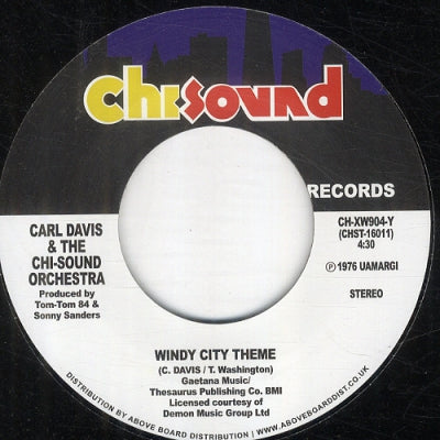 CARL DAVIS & THE CHI-SOUND ORCHESTRA - Windy City Theme / Show Me The Way To Love