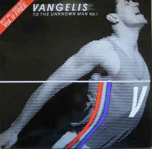 VANGELIS - To The Unknown Man Vol. I