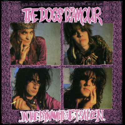 DOGS D'AMOUR - In The Dynamite Jet Saloon