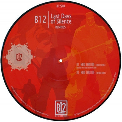 B12 - Last Days Of Silence (Remixes)