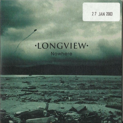 LONGVIEW - Nowhere