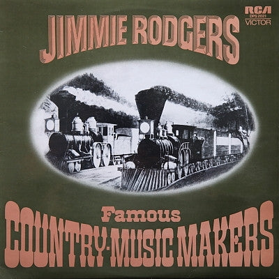 JIMMIE RODGERS - Famous Country-Music Makers