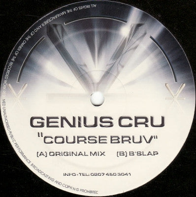 GENIUS CRU - 'Course Bruv