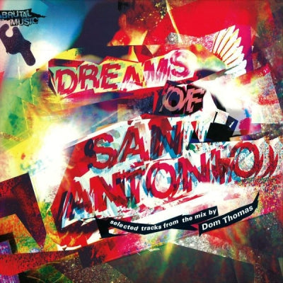 DOM THOMAS - Dreams Of San Antonio - An Alternative Journey Through The 'Balearic' Sound.