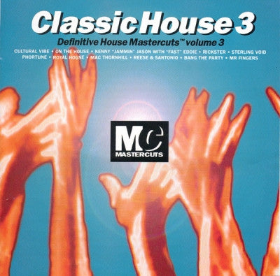 - Classic House 3 Definitive House Mastercuts Volume 3