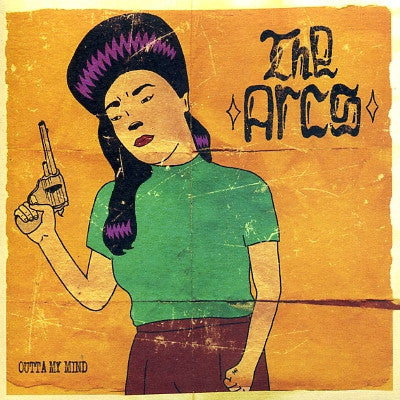 THE ARCS - Outta My Mind
