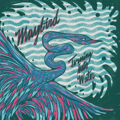 MAYBIRD - Turning Into Water EP