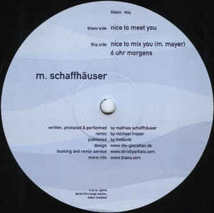 M. SCHAFFHAUSER - Nice To Meet You