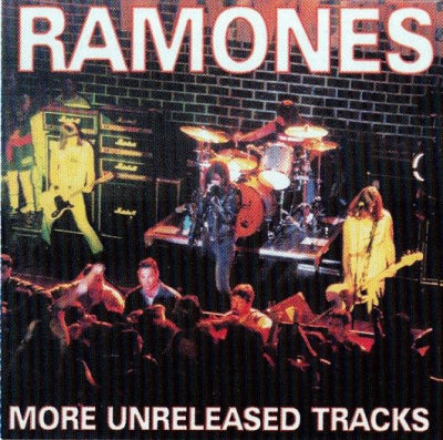 RAMONES - More Unreleased Tracks