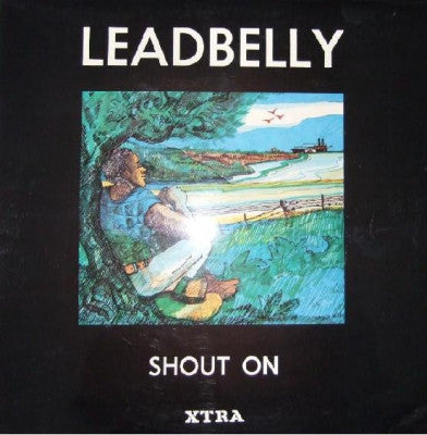 LEADBELLY - Shout On (Compiled and edited by Frederic Ramsey Jr).