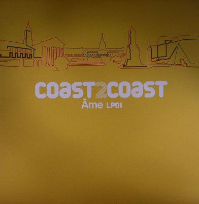 VARIOUS ARTISTS - Coast 2 Coast - Âme LP01