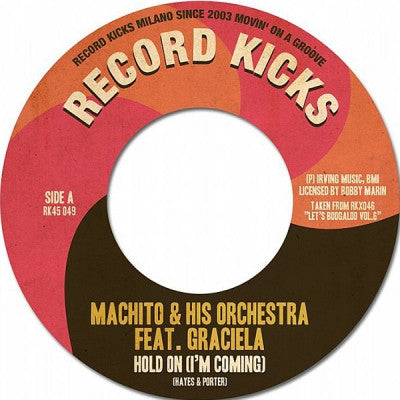 MACHITO & HIS ORCHESTRA FEATURING GRACIELA / GIOBEL & THE LATIN CHORDS - Hold On (I'm Coming) / We Belong Together