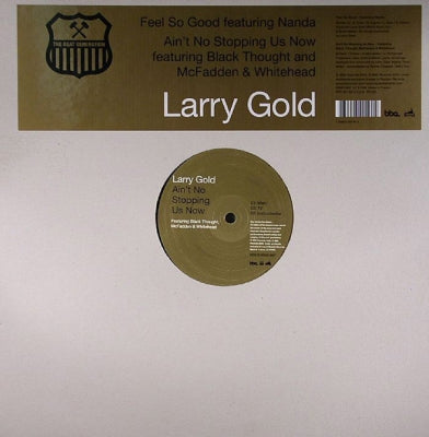 LARRY GOLD - Feel So Good / Ain't No Stopping Us Now