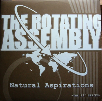 THE ROTATING ASSEMBLY - Natural Aspirations - E/F Naturally / The Stomp