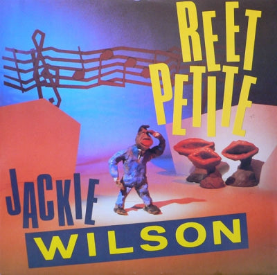 JACKIE WILSON - Reet Petite (The Sweetest Girl In Town)