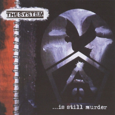 THE SYSTEM - ...Is Still Murder