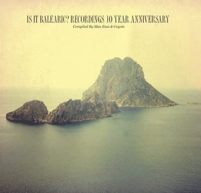 VARIOUS - Is It Balearic? Recordings 10 Year Anniversary
