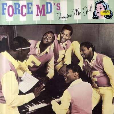 FORCE MD'S - Forgive Me Girl / Itchin' For A Scratch