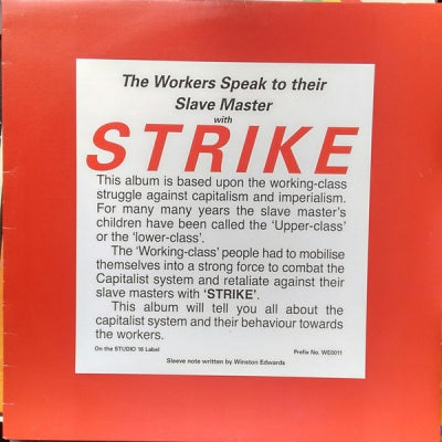 THE WELL PACK BAND - The Workers Speak To Their Slave Masters With Strike