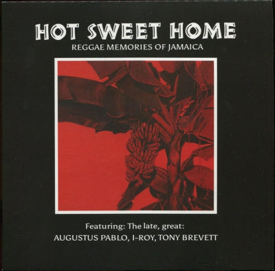 VARIOUS ARTISTS - Hot Sweet Home - Reggae Memories Of Jamaica