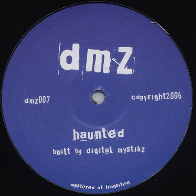 DIGITAL MYSTIKZ - Haunted / Anti War Dub