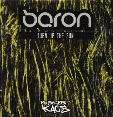 DJ BARON - Turn Up The Sun / Blinking With Fists
