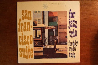 FREDDIE REDD TRIO - San Francisco Suite