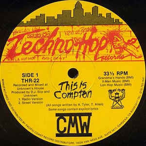 CMW - This Is Compton / I Give Up Nuthin / Give It Up