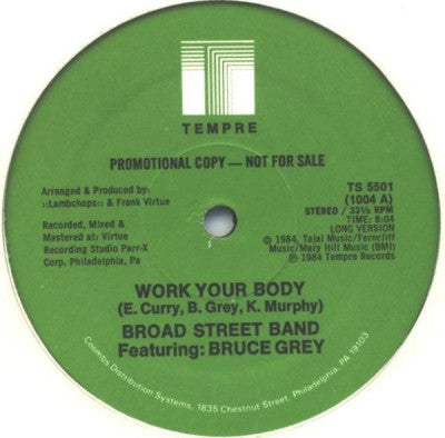 BROAD STREET BAND FEATURING BRUCE GREY - Work Your Body