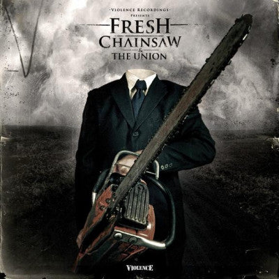 FRESH - Chainsaw / The Union