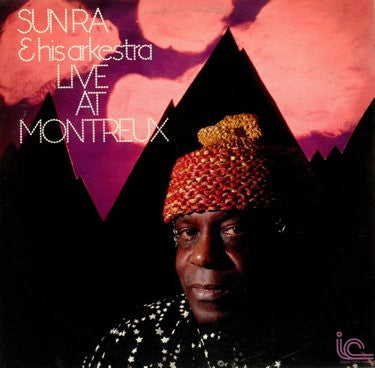 SUN RA & HIS ARKESTRA - Live At Montreux