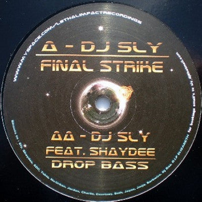 DJ SLY - Final Strike / Drop Bass