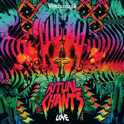 VARIOUS - Psychemagik Presents Ritual Chants Love