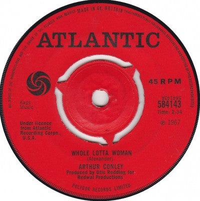 ARTHUR CONLEY - Whole Lotta Woman / Love Comes And Goes